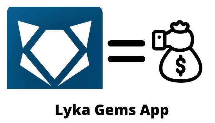 lyka gems app download