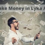 make money in lyka app