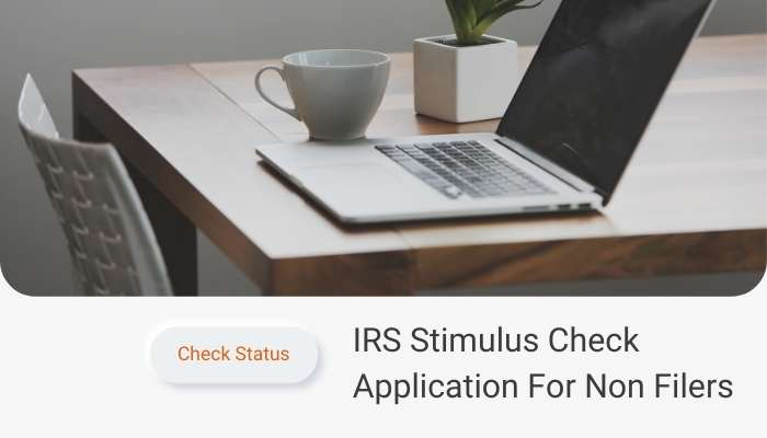 IRS Stimulus Check Application For Non Filers