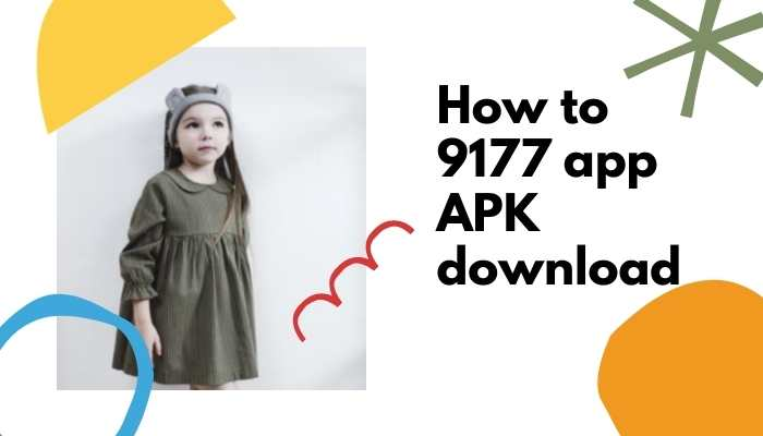 How to 9177 app download new version