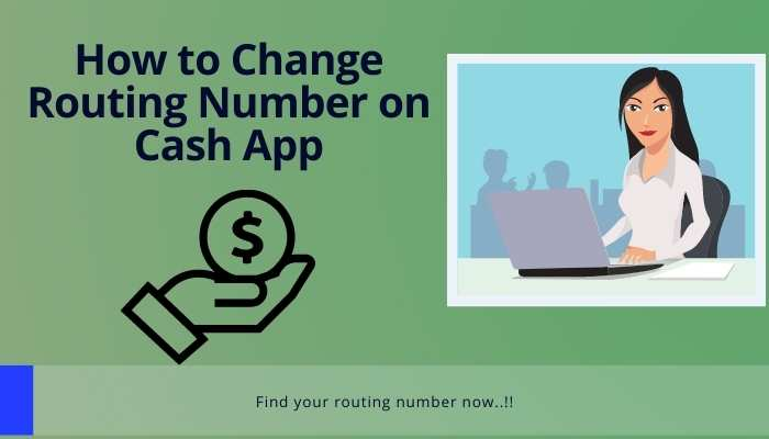 How to Change Routing Number on Cash App