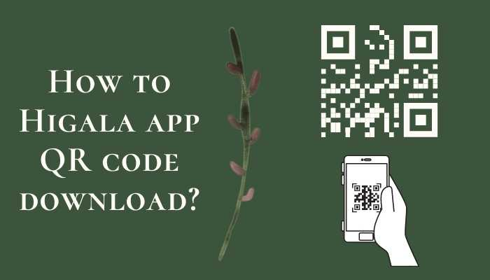 How to Higala app QR code download