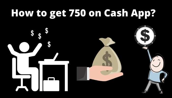 How to get 750 on Cash App (1)