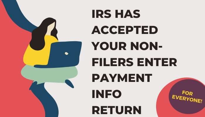 IRS has accepted your non-filers enter payment