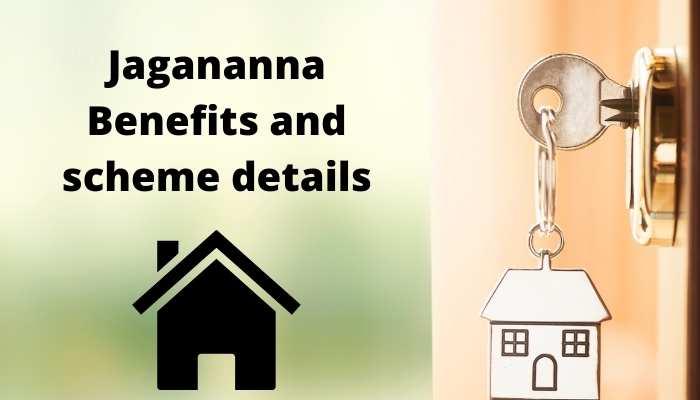 Jagananna Benefits and scheme details