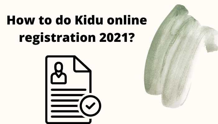 Kidu online registration 2021