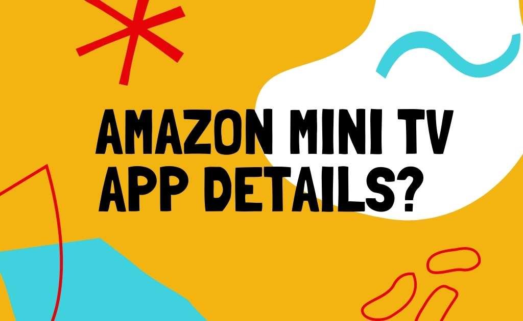 Amazon mini TV app download