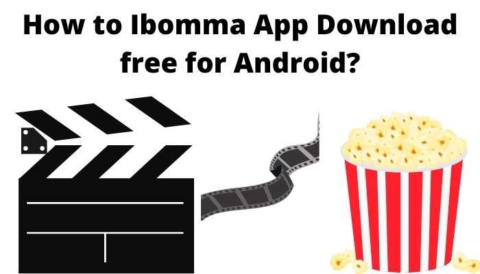 Ibomma App Download