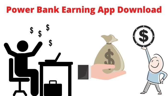 Power Bank Earning App Download android